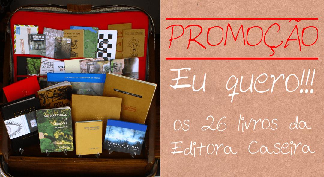 Promoção de aniversário | Sorteio de 26 livros da Editora Caseira ENCERRADA
