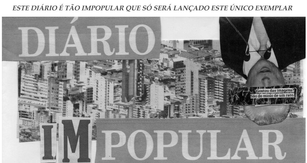 LEIA O DIÁRIO IMPOPULAR!